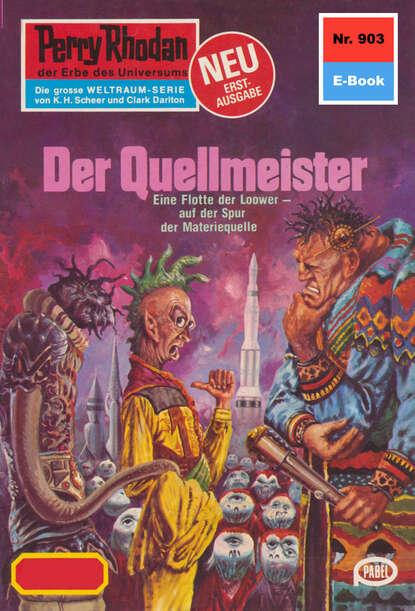 Kurt Mahr Perry Rhodan 903: Der Quellmeister недорого