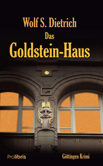 Wolf S. Dietrich Das Goldstein-Haus wolf dietrich beecken das kleine buch vom krebs