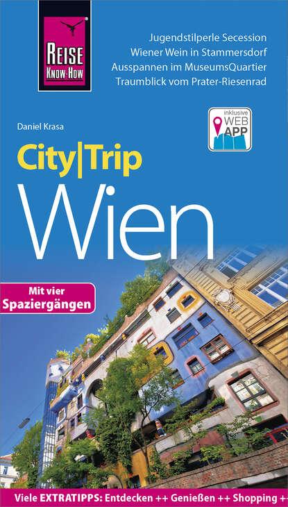 Фото - Daniel Krasa Reise Know-How CityTrip Wien heike maria johenning reise know how citytrip moskau