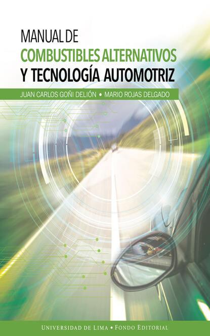 Juan Carlos Goñi Delión Manual de combustibles alternativos y tecnología automotriz juan carlos mendez guedez la noche y yo