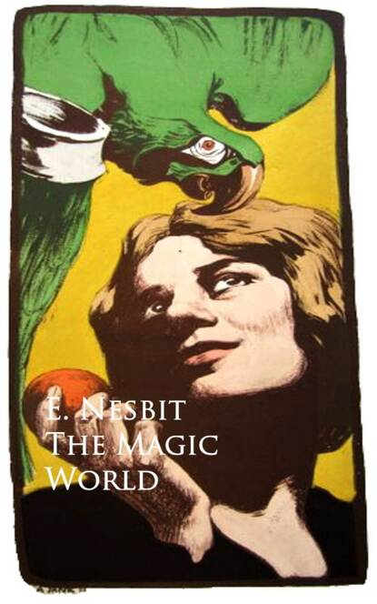 E. Nesbit Nesbit The Magic World william marsiglia nesbit sumerian records from drehem