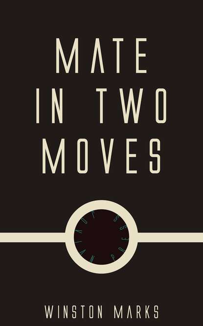 Winston Marks Mate in Two Moves