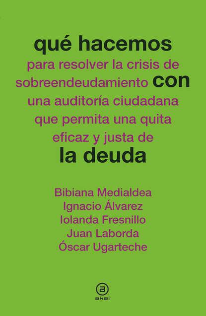 Juan Laborda Qué hacemos con la deuda недорого
