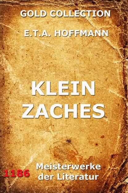 Эрнст Гофман Klein Zaches недорого