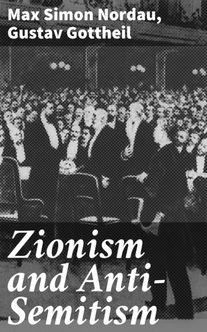 Gustav Gottheil Zionism and Anti-Semitism from prejudice to destruction – anti–semitism 1700–1933 paper