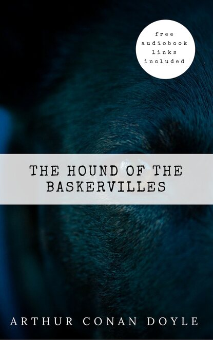 Артур Конан Дойл Arthur Conan Doyle: The Hound of the Baskervilles (The Sherlock Holmes novels and stories #5) артур конан дойл pies baskerville ów hound of the baskerville