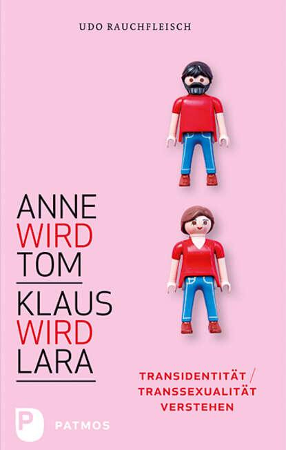 Фото - Udo Rauchfleisch Anne wird Tom - Klaus wird Lara anne bishop most marzeń efemera – tom 3
