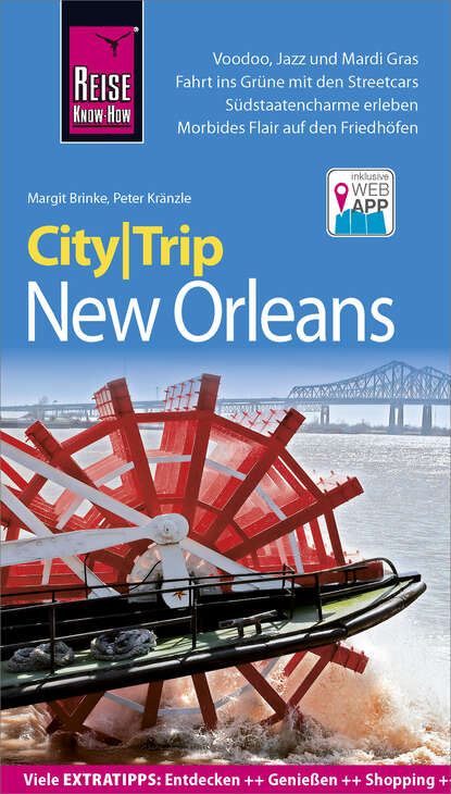 Фото - Peter Kränzle Reise Know-How CityTrip New Orleans heike maria johenning reise know how citytrip moskau