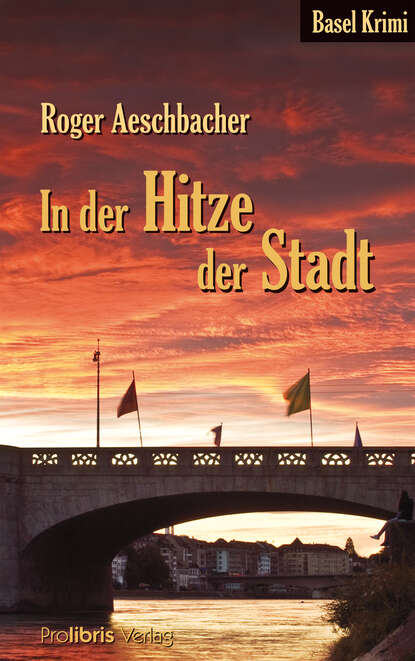 Roger Aeschbacher In der Hitze der Stadt john ball in der hitze der nacht gekürzt