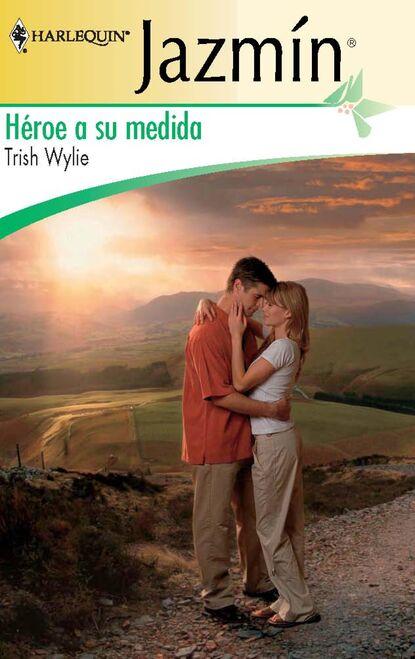 Trish Wylie Héroe a su medida trish wylie życie jak romans