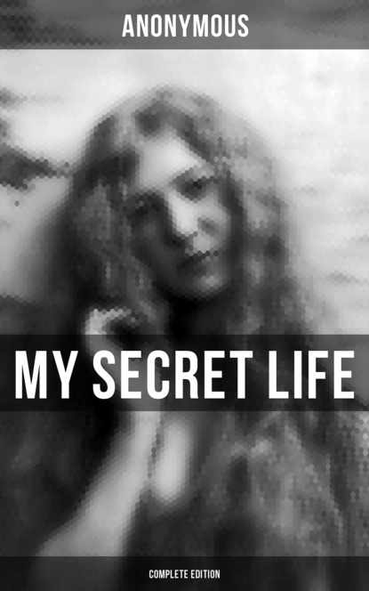 Anonymous MY SECRET LIFE (Complete Edition) недорого