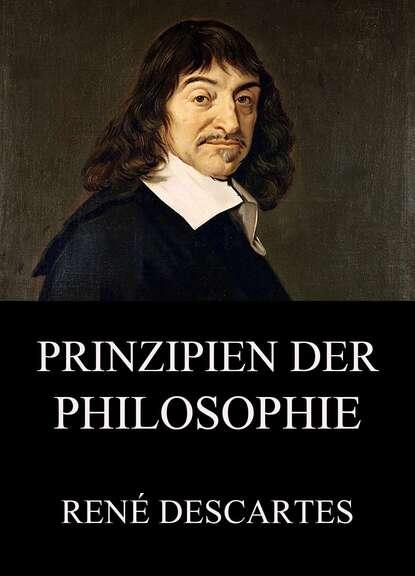 Рене Декарт Prinzipien der Philosophie рене декарт metodin esitys