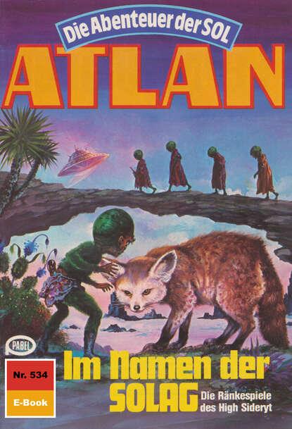 Falk-Ingo Klee Atlan 534: Im Namen der SOLAG недорого