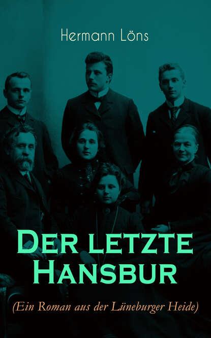 Löns Hermann Der letzte Hansbur löns hermann das tal der lieder und andere schilderungen