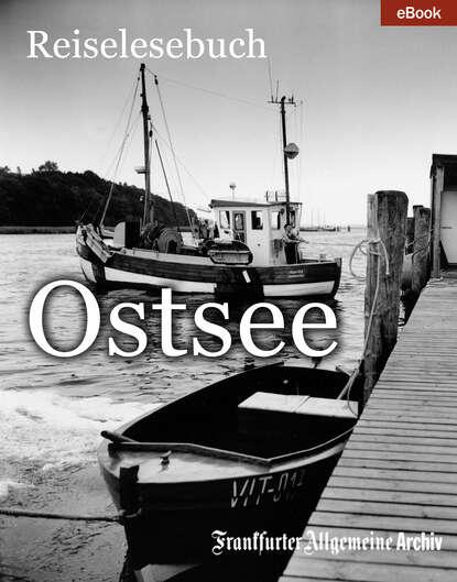 Фото - Frankfurter Allgemeine Archiv Ostsee frankfurter allgemeine archiv ostsee