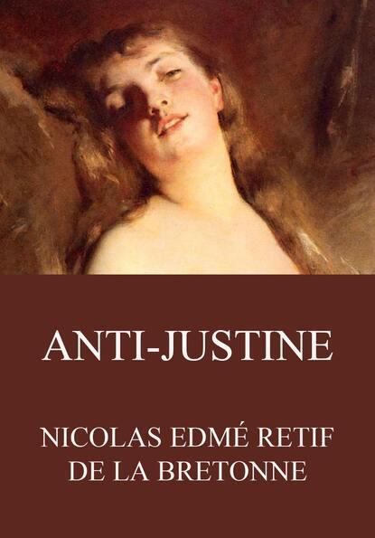 Nicolas Edmé Retif de la Bretonne Anti-Justine недорого