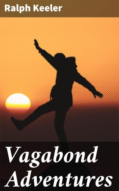 Фото - Ralph Keeler Vagabond Adventures ralph keeler vagabond adventures