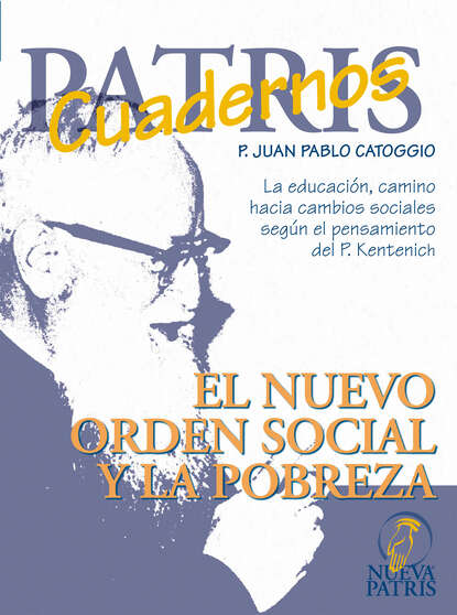 Фото - P. Juan Pablo Catoggio El nuevo orden social y la pobreza panayotis coutsoumpos pablo corinto y el imperio romano