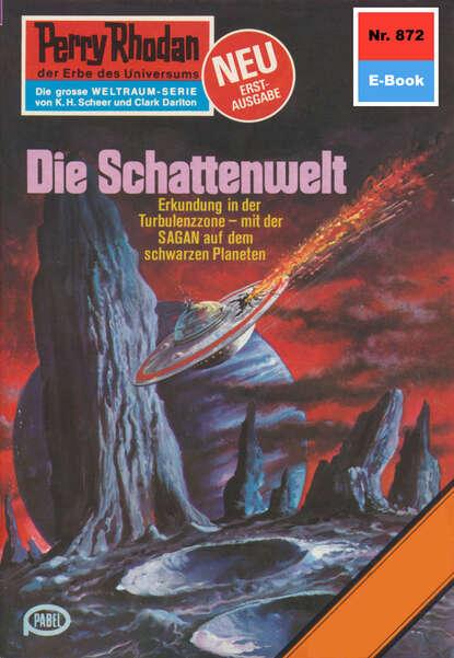 Hans Kneifel Perry Rhodan 872: Die Schattenwelt недорого