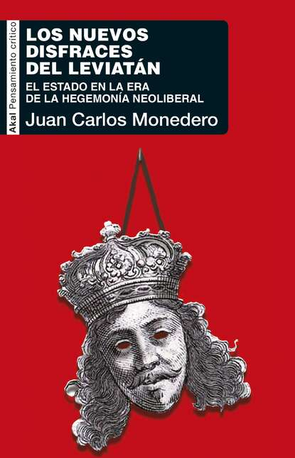 Juan Carlos Monedero Los nuevos disfraces del Leviatán juan carlos carvajal blanco pedagogía del primer anuncio