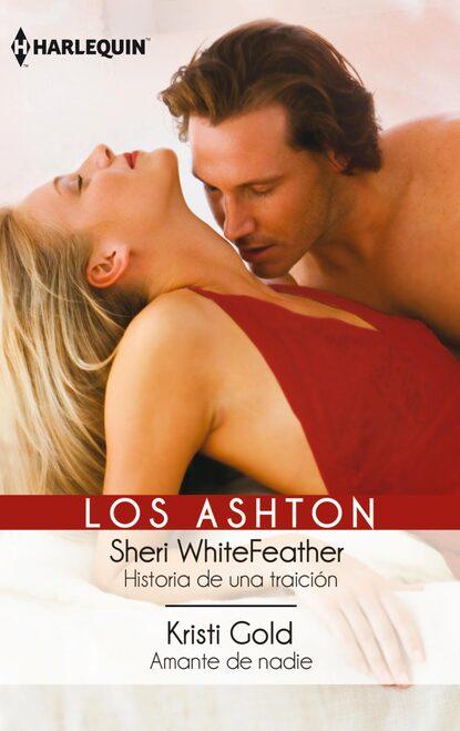 sheri whitefeather lejos de todo Sheri WhiteFeather Historia de una traicion - Amante de nadie