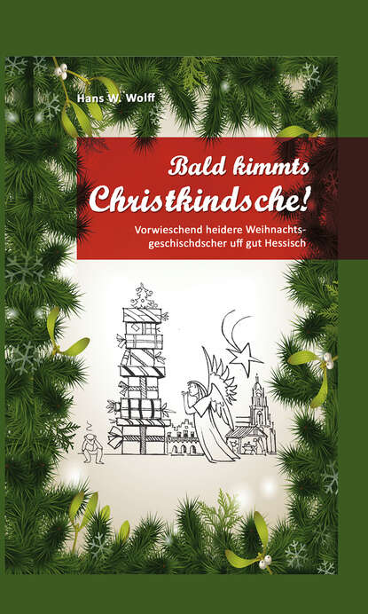 Hans W. Wolff Bald kimmt's Christkindsche! недорого