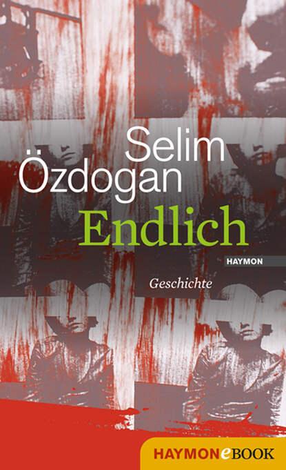 Selim Ozdogan Endlich недорого
