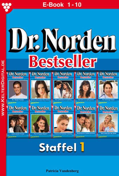 Patricia Vandenberg Dr. Norden Bestseller Staffel 1 – Arztroman недорого