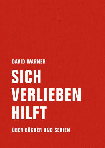 David Wagner Sich verlieben hilft david wagner mauer park