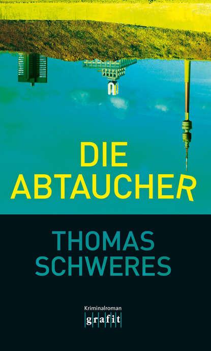 Фото - Thomas Schweres Die Abtaucher thomas frohling die lotsen