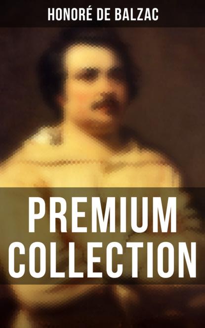 Фото - Honoré De Balzac Honoré de Balzac: Premium Collection youri veniaminovich kraskov the wonders of arithmetic from pierre simon de fermat