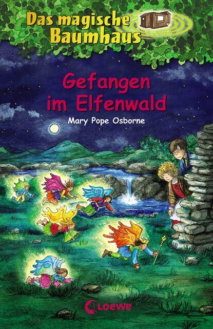 Mary Pope Osborne Das magische Baumhaus 41 - Gefangen im Elfenwald недорого