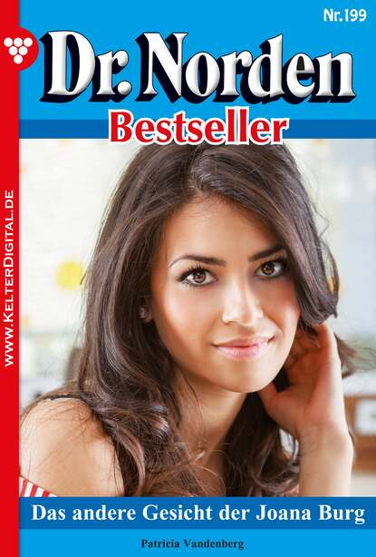 Фото - Patricia Vandenberg Dr. Norden Bestseller 199 – Arztroman patricia vandenberg dr norden bestseller 312 – arztroman