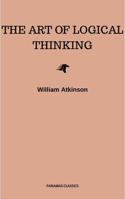 Atkinson William Walker The Art of Logical Thinking: Or the Laws of Reasoning (Classic Reprint) a schuberg zoologisches zentralblatt 1907 vol 14 classic reprint
