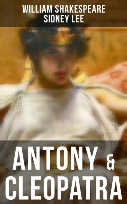 Sidney Lee ANTONY & CLEOPATRA william shakespeare antony and cleopatra bbc radio shakespeare