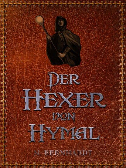 N. Bernhardt Der Hexer von Hymal недорого