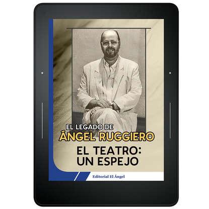 Ángel Ruggiero El teatro un espejo ruggiero leoncavallo i pagliacci vol 5