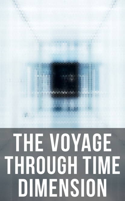 Фото - Abraham Merritt The Voyage Through Time Dimension abraham merritt the ship of ishtar
