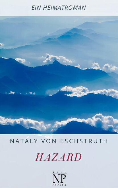 Nataly von Eschstruth Hazard nataly von eschstruth scherben