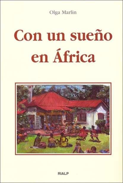 Olga Marlin Con un sueño en África недорого