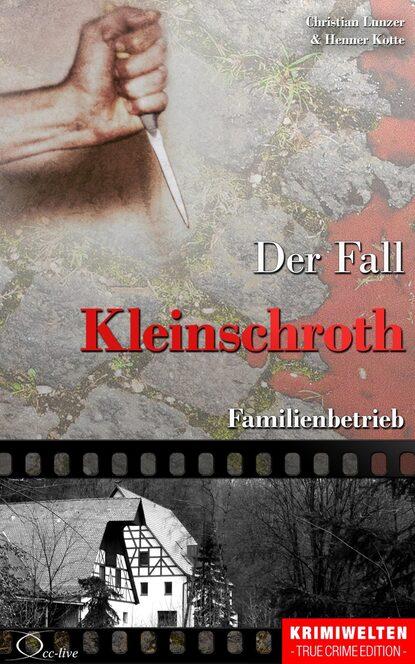 Henner Kotte Der Fall Kleinschroth недорого