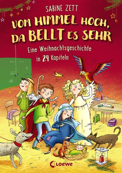 Sabine Zett Vom Himmel hoch, da bellt es sehr - Eine Weihnachtsgeschichte in 24 Kapiteln s knüpfer vom himmel hoch da komm ich her