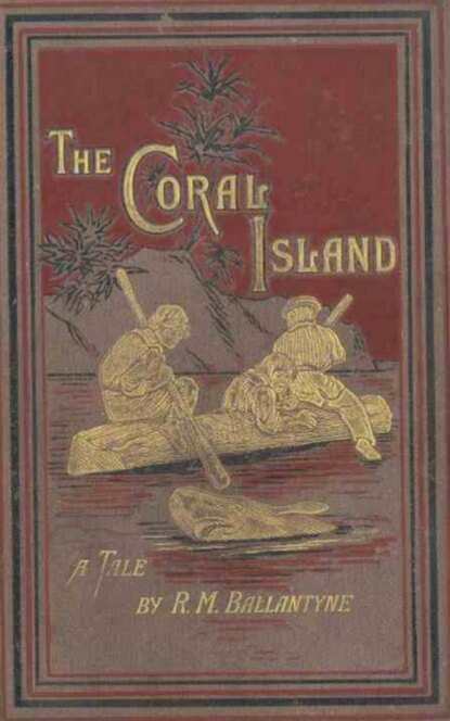 R. M. Ballantyne The Coral Island: A Tale of the Pacific Ocean franciszek dionizy kniaźnin do puław