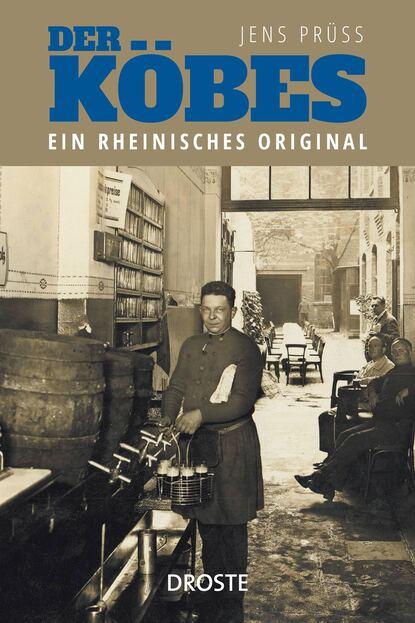 Jens Prüss Der Köbes недорого
