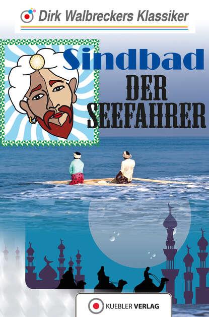 Dirk Walbrecker Sindbad der Seefahrer toyo tanaka sindbad der seefahrer die befreiung der shajahan