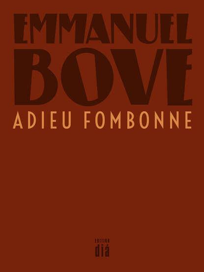 Emmanuel Bove Adieu Fombonne недорого