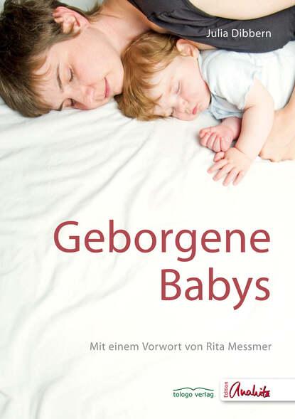 Julia Dibbern Geborgene Babys