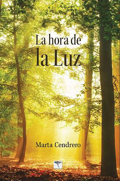 Marta Cendrero Fuentes La hora de la Luz недорого