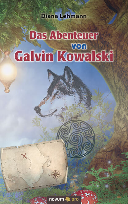 Diana Lehmann Das Abenteuer von Galvin Kowalski недорого