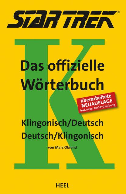 marc okrand klingon for the galactic traveler MARC OKRAND Star Trek - Das offizielle Wörterbuch